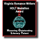 Virginia Romance Writers HOLT Medallion Award